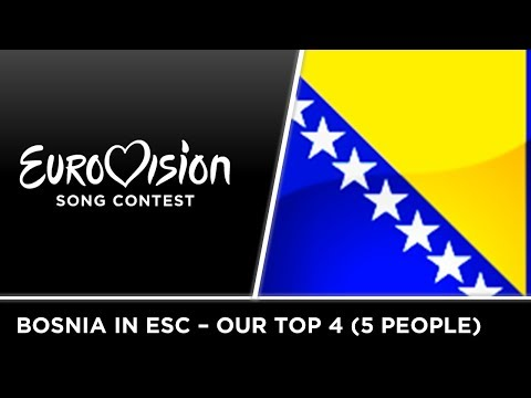 BOSNIA & HERZEGOVINA IN EUROVISION (2010-2016) | OUR TOP 4 (5 people) |