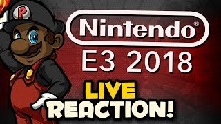 Nintendo Direct E3 2018 Presentation LIVE REACTION! - Smash Bros Switch Gameplay!