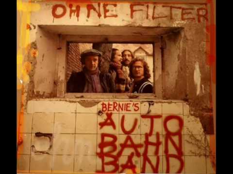 Bernies Autobahnband - Die Art Wie Sie Mich Gängelt
