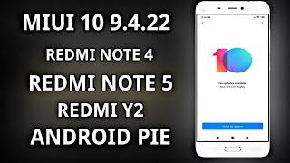 MIUI 10 9.4.22  Update for Redmi Note 5 Pro | Redmi Note 6 Pro | Poco F1