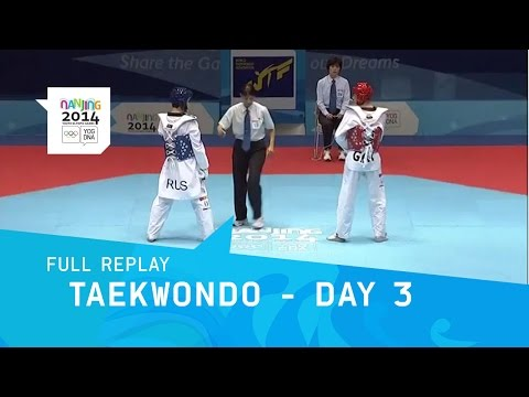 Taekwondo - Qualifications Matches Day 3 Full Replay | Nanjing 2014 Youth Olympic Games video