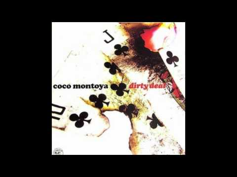 Three Sides to Every Story - Coco Montoya - Dirty Deal