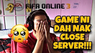 FIFA ONLINE 3 | SERVER CLOSE | GOOD BYE FO3