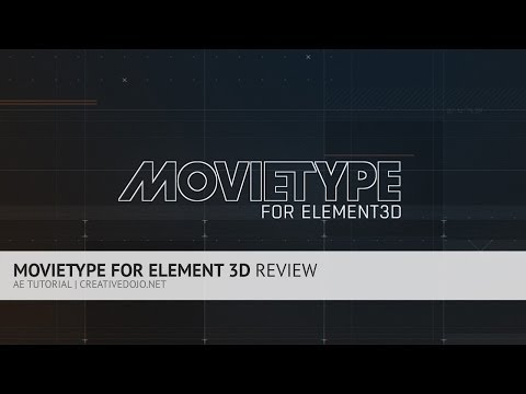 MovieType for Element 3D Review