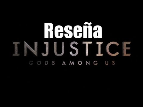 Reseña - Injustice: Gods Among Us