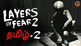 Layers of Fear 2 Part 2 Horror Game Live Tamil Gaming
