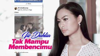 Download Lagu Dangdut - Iis Dahlia - Tak Mampu Membencimu (Official Music Video) Gratis STAFABAND