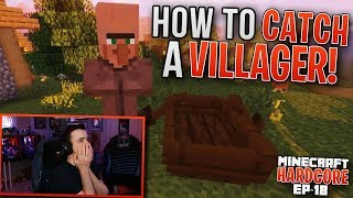 HARDCORE MINECRAFT! How to CATCH a VILLAGER! Ep. 18