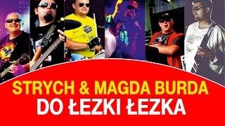 Strych & Magda Burda - Do łezki łezka