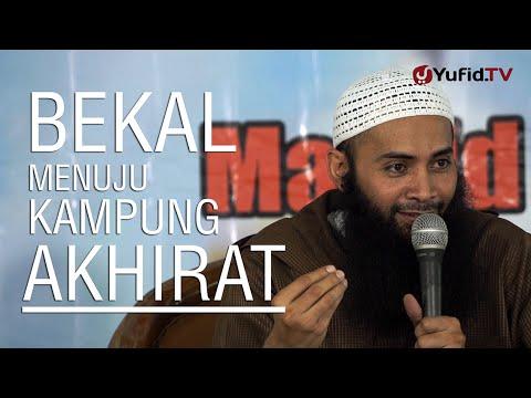 Ceramah Islam: Bekal Menuju Kampung Akhirat - Ustadz Dr. Syafiq Basalamah, MA.