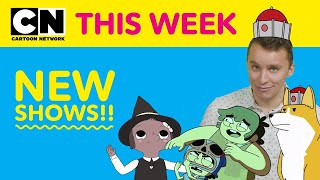 New Shows!!!   Cartoon Network This Week