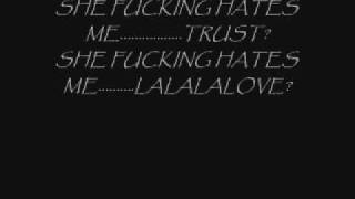 She hates me - Puddle of Mudd - Lyrics(uncensored