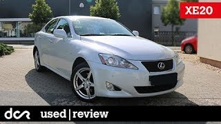 Buying a used Lexus IS (XE20) - 2005-2013, Buying advice with Common Issues
