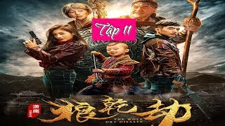 Lang Càng Kiếp I Tập 11 (Phim Trung Quốc Tiếng Việt)