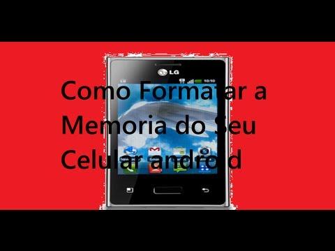 Como Formatar a Memoria Do Seu Celular Android