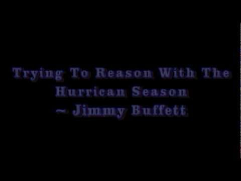 Jimmy Buffett - Lyrics for Trying to reason with the hurricane season