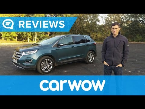 Ford Edge 2018 SUV in-depth review   Mat Watson Reviews