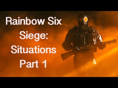 Rainbow Six Siege: CQB Basics Situations #1