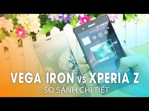 So sánh đánh giá chi tiết Vega iRon & Xperia Z: Thiết kế, Màn hình, Camera, Pin, Cấu hình