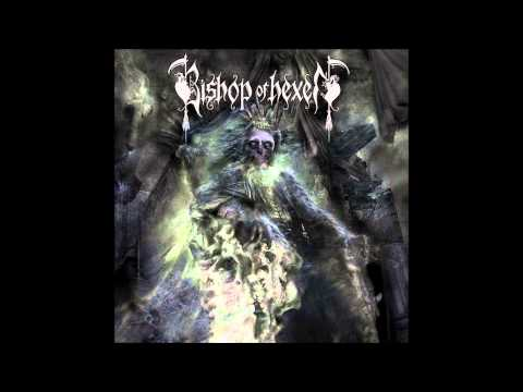Bishop Of Hexen - Stride The Corridors Of Ones Mind