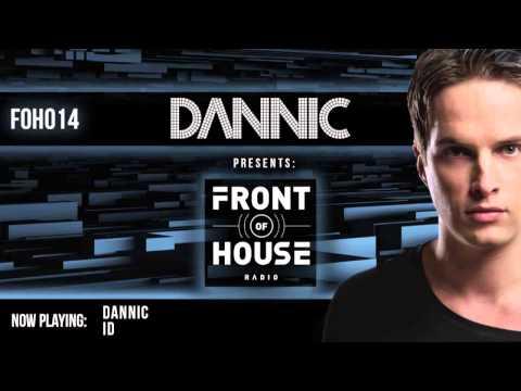 Dannic presents Front Of House Radio 014 (Live @EDC New York 2014)