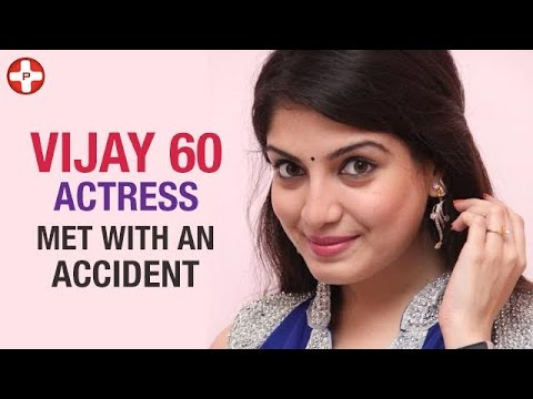 Vijay 60 actress met with an accident | Papri Ghosh | Keerthi Suresh | Latest Tamil Cinema News