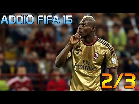 Addio FIFA 15 [2/3] E' tornato Super Mario Balotelli !!!