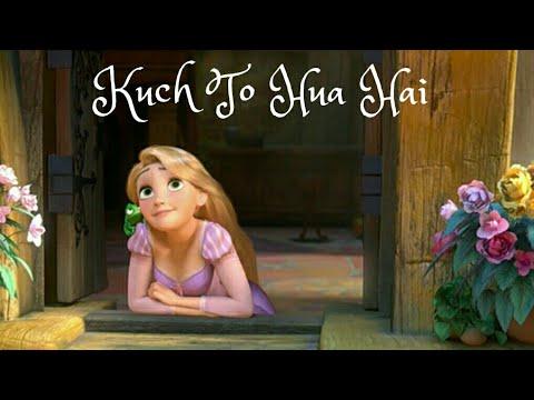 Kuch To Hua Hai   Kal Ho Na Ho   Animated Song   Whatsapp Status   Rapunzel