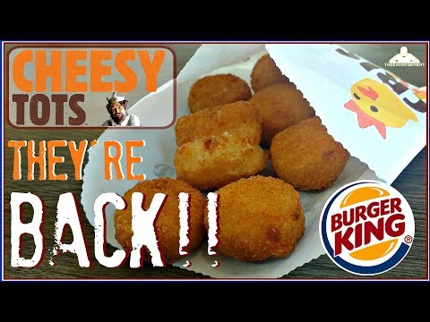 BURGER KING® CHEESY TOTS ARE BACK! 🧀🥔 thumbnail
