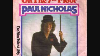 Watch Paul Nicholas Heaven On The 7th Floor video