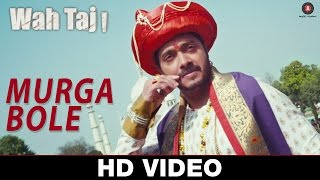 Murga Bole - Wahh Taj | Shreyas Talpade & Manjari Fadnis | Tochi Raina