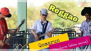 🎧 Qomarun versi Reggae (Bob marley) | Maulana | HaneefLa