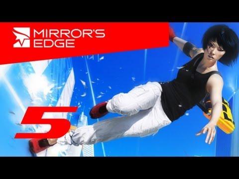 Mirrors Edge прохождение с Карном. Часть 5
