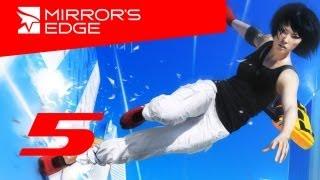 Прохождения игры mirrors edge 5 глава