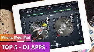 TOP 5 - DJ Apps 2013-2014 (iPhone, iPod, iPad)