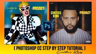 How To Make Your Own Album Cover (Cardi B - Invasion Of Privacy) (Adobe Photoshop CC)