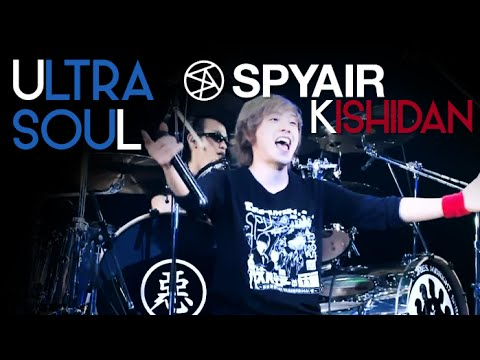Spyair Vs Kishidan - Ultra Soul video