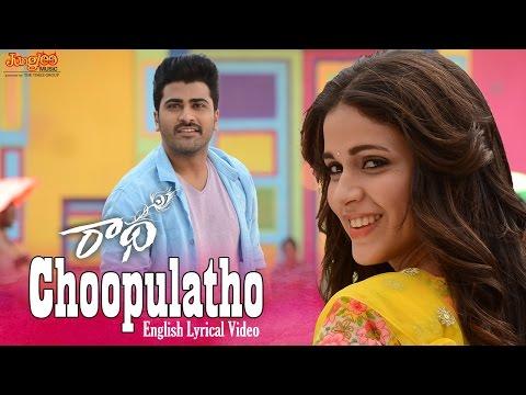 Choopultho English Lyrical Video Song   Radha   Sharwanand   LavanyaTripathi