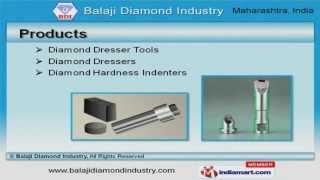 Diamond Dresser by Balaji Diamond Industry, Aurangabad