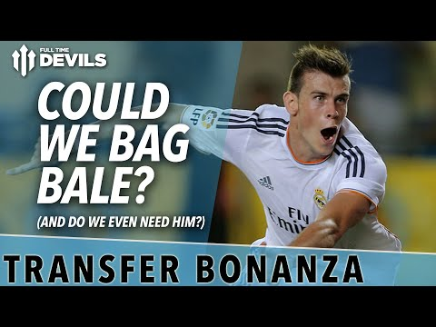 Could We Bag Bale? | Manchester United Transfer News Roundup