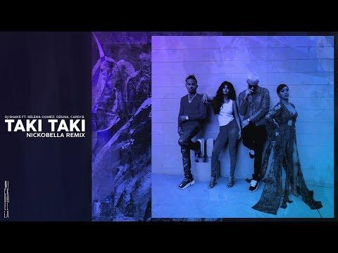DJ Snake ft. Selena Gomez, Ozuna &; Cardi B. - Taki Taki (Nickobella Remix) MP3