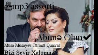 Terane Qumral Musa Musayev bizi sevir xalqimiz 2017