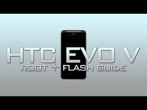 HTC EVO V: How to root + flash ROMS using fastboot