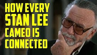 Stan Lee Tribute: How Every Cameo Is Connected