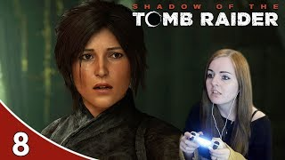 OMG WHAT ARE THESE!! | Shadow Of The Tomb Raider Gameplay Walkthrough Part 8