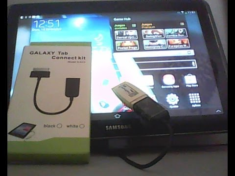 Conectar a tu Tablet android un dispositivo externo(USB Pendrive.Galaxy Tab Connect Kit)
