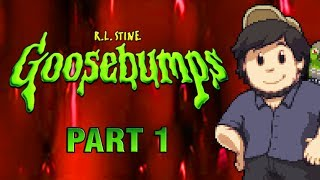 Goosebumps: PART 1 - JonTron