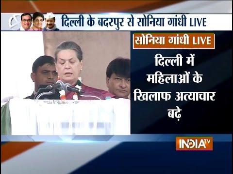 Congress President Sonia Gandhi Addresses Rally in Badarpur
