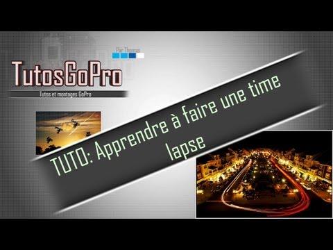 TUTO: Apprendre à faire une time lapse avec sa GoPro