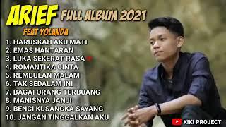 Download lagu YOLANDA FEAT ARIEF FULL ALBUM 2021 - HARUSKAH AKU MATI TANPA IKLAN